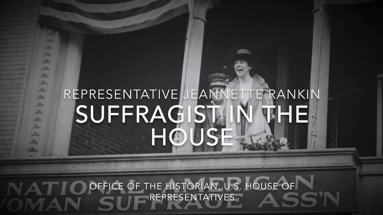 Representative Jeannette Rankin: Suffragist in the House